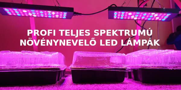 Teljes spektrumú növénynevelő LED lámpa